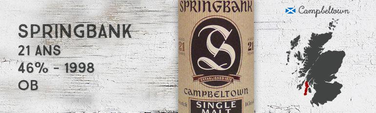 Springbank – 21 yo – 1998 – 46% – OB