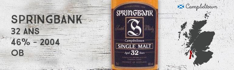 Springbank – 32 yo – 2004 – 46% – OB