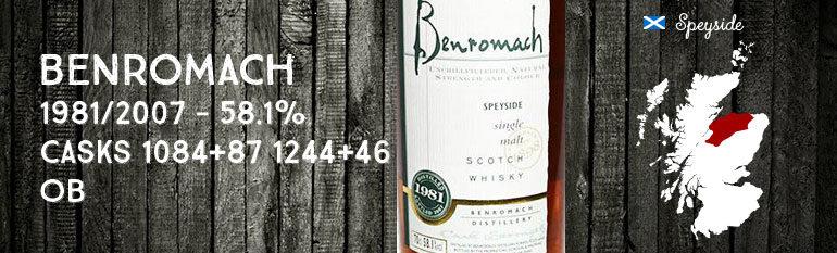 Benromach – 1981/2007 – 58,1% – Casks 1084 + 87, 1244 + 46  – OB