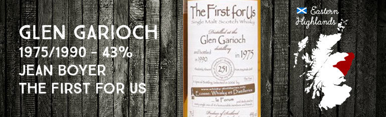 Glen Garioch – 1975/1990 – 43% – Jean Boyer The first of Us