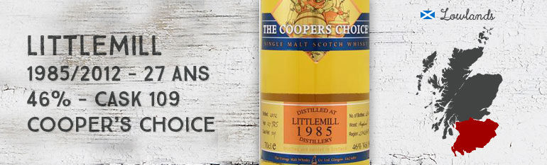 Littlemill – 1985/2012 – 27yo – 46% – Cask 109 – The Vintage Malt Whisky Co Ltd. The Cooper's Choice