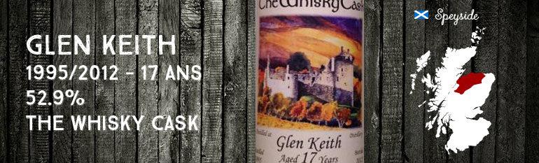 Glen Keith – 1995/2012 – 17yo – 52,9% – The Whisky Cask