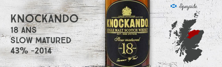 Knockando -18yo – Slow Matured – 43% – 2014