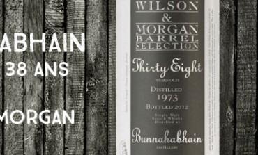 Bunnahabhain - Thirty-Eight - 1973/2012 - 38yo - 41,2 % - Cask 1 - Wilson & Morgan