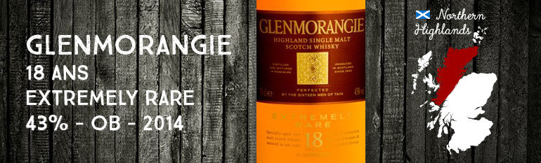 Glenmorangie – 18yo – Extremely Rare – 43% – OB – 2014