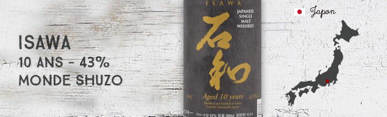 Isawa -10yo – 43% – Monde Shuzo