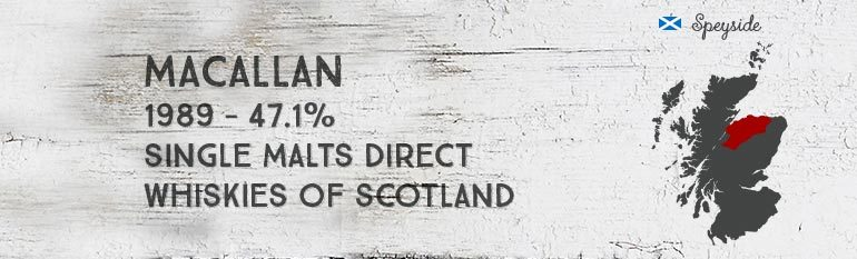 Macallan – 1989 –  47,1% – Single Malts Direct – Whiskies of Scotland