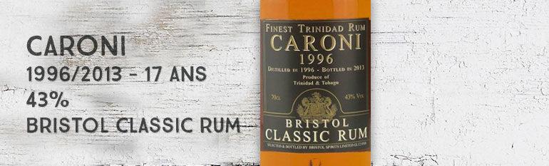 Caroni – 1996/2013 – 17yo – 43% –  Bristol Classic Rum