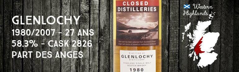 Glenlochy – 1980/2007 – 27yo – 58,3% – Cask 2826 – Part Des Anges