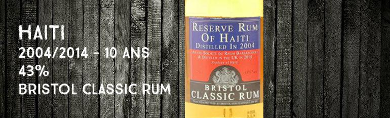 Reserve Rum of Haïti – 2004/2014 – 10yo –  43% – Bristol Classic Rum