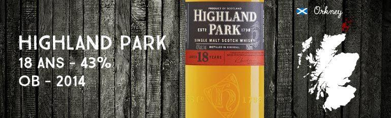 Highland Park – 18yo – 43% – 2014 – OB