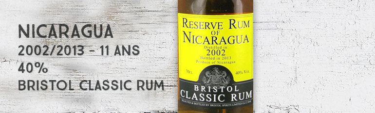 Reserve Rum of Nicaragua – 2002/2013 – 11yo –  40% – Bristol Classic Rum