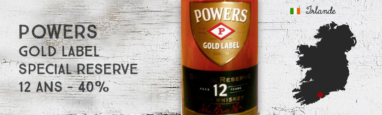 Powers – Gold Label – Special Reserve – 12yo – 40%