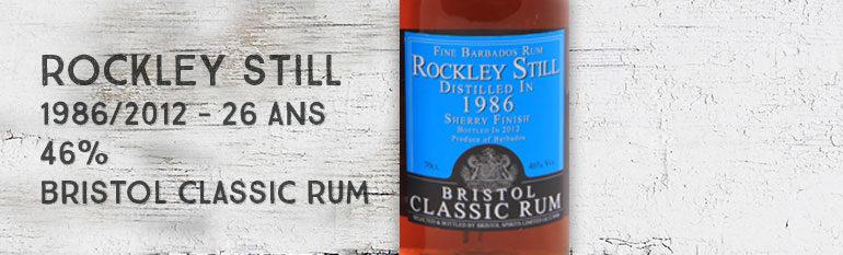 Rockley Still – 1986/2012 – 26yo – 46% – Bristol Classic Rum