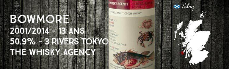 Bowmore – 2001/2014 – 13yo – 50.9% – TWA & Three Rivers Tokyo