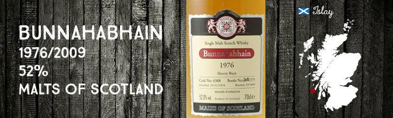 Bunnahabhain – 1976/2009 – 52% – Cask 6388 – Malts of Scotland
