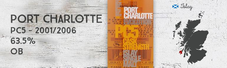Port Charlotte – PC 5 – 2001/2006 – 63,5% – OB