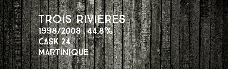 Trois Rivières – 1998/2008 – 44,8% –  Cask 24 – Martinique