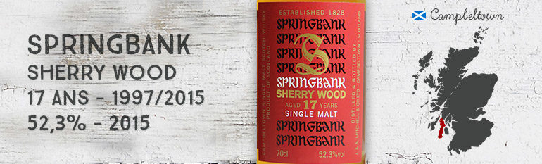 Springbank – 17 yo – 52,3% – Sherry Wood – 2015