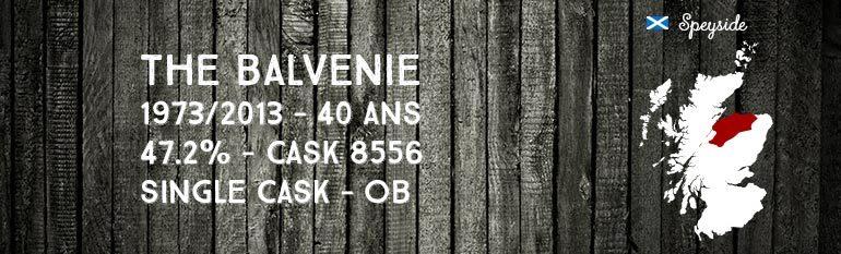 Balvenie – 1973/2013 – 40yo – 47,2% – Cask 8556 – Single cask – OB