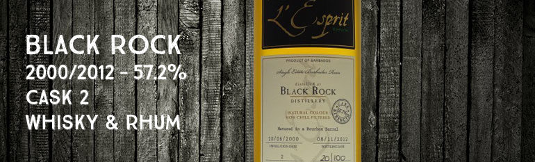 Black Rock – 2000/2012 – 57,7% – Cask 2 – Whisky & Rhum – Barbade