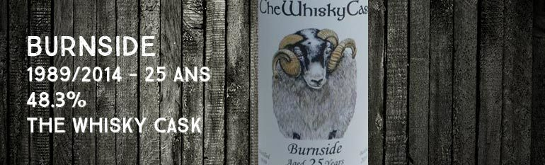 Burnside – 1989/2014 – 25yo – 48,3% – The Whisky Cask