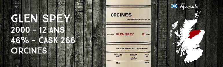 Glen Spey – 2000 – 12yo – 46% – Cask 266 – Orcines