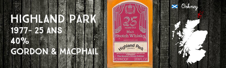 Highland Park – 1977 – 25yo – 40% – Gordon & MacPhail for Queen's Silver Jubilee