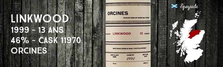 Linkwood – 1999 – 13yo – 46% – Cask 11970 – Orcines
