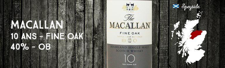 Macallan – 10yo – Fine Oak – 40% – OB