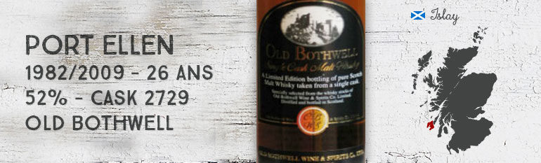 Port Ellen – 1982/2009 – 26yo – 52% – Cask 2729 – Old Bothwell