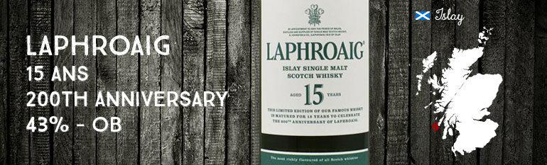 Laphroaig 15yo – «200th Anniversary» – 43% – OB