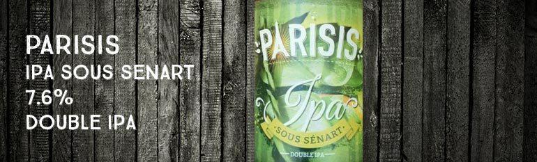 Parisis – IPA Sous Sénart (Double IPA, 7.6%)
