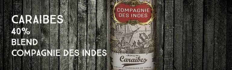 Caraibes – 40% – Compagnie Des Indes – Blend