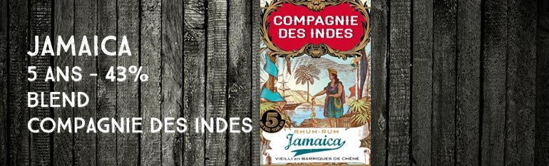 Jamaica – 5yo – 43% – Compagnie Des Indes – Jamaïque – Blend