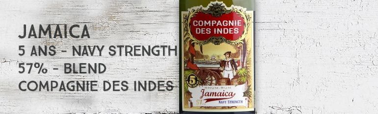 Jamaica – 5yo – Navy Strength – 57% – Compagnie Des Indes – Jamaïque – Blend