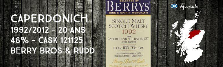 Caperdonich – 1992/2012 – 20yo – 46% – Cask 121125 – Berry Bros & Rudd