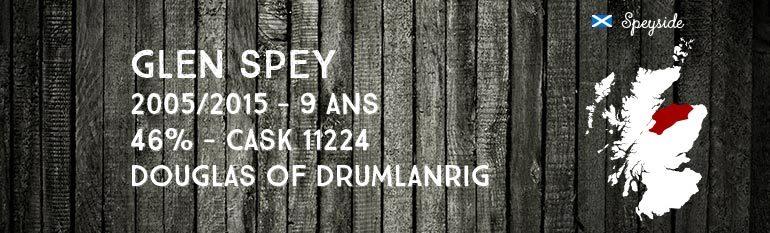 Glen Spey – 2005/2015  – 9yo – 46% – Cask 11224 – Douglas of Drumlanrig