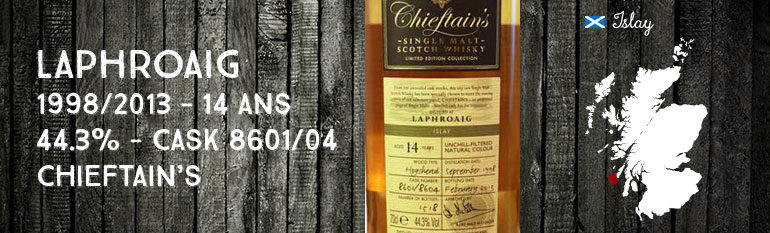 Laphroaig – 1998/2013 – 14yo – 44,3% – Casks 8601/8604 – Ian MacLeod – Chieftain's