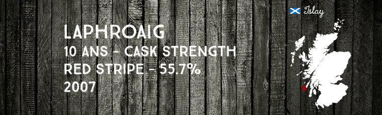 Laphroaig – 10 yo – Cask Strength «Red Stripe» – 55,7% – 2007