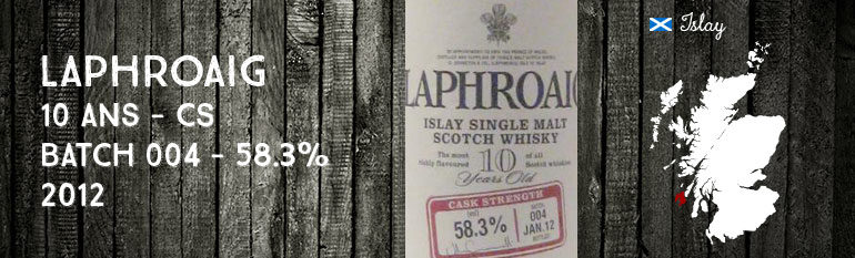 Laphroaig – 10 yo – Cask Strength Batch 004 – 58.3% – 2012