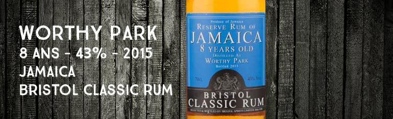 Reserve Rum of Jamaïca – Worthy Park – 2007/2015 – 8yo – 43% – Bristol – Jamaïque