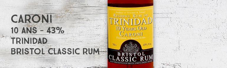 Reserve Rum of Trinidad – Caroni – 10yo – 43% – Sherry Finish – Bristol – Trinidad & Tobago