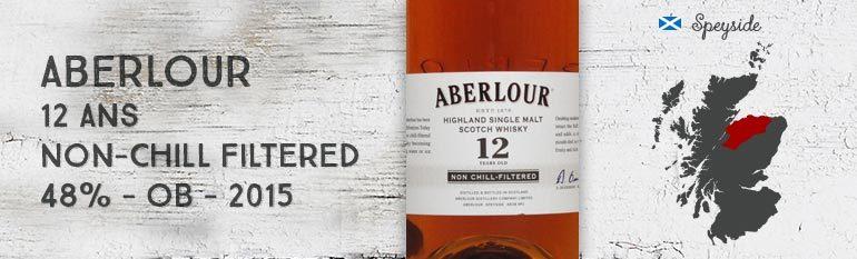 Aberlour – 12yo – Non-Chill Filtered – 48% – OB – 2015