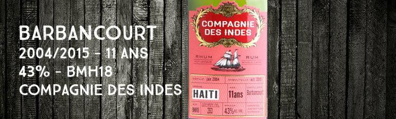 Barbancourt – 2004/2015 – 11yo – 43% – BMH18 – Compagnie des Indes – Haiti