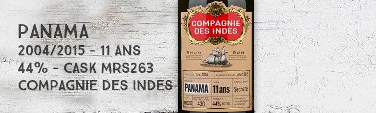 Panama – 2004/2015 – 11yo – 44% – Cask MRS263 – Compagnie des Indes – Panama
