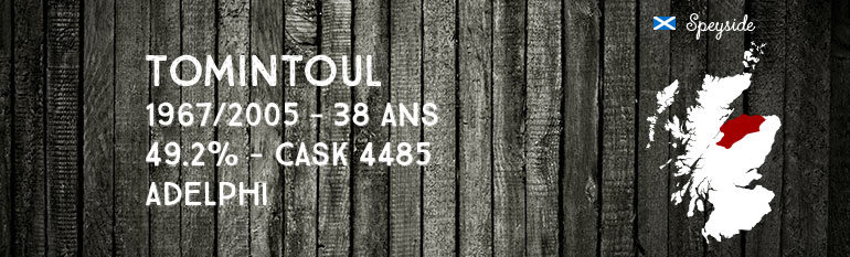 Tomintoul – 1967/2005 – 38yo – Cask 4485 – 49,2% – Adelphi