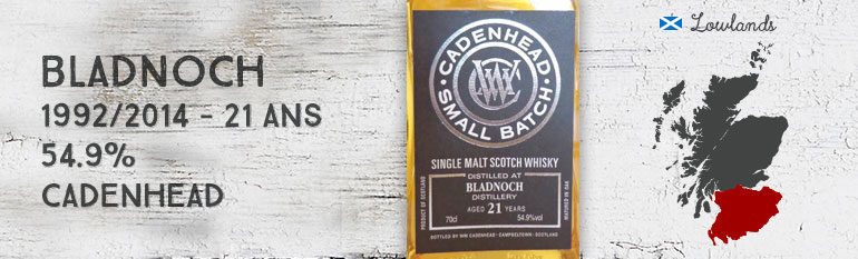 Bladnoch – 1992/2014 – 21yo – 54,9% – Cadenhead – Small Batch