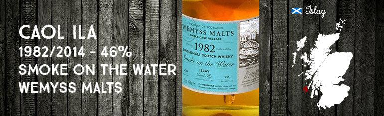 Caol Ila – 1982/2014 – Smoke on the Water – 46% – Wemyss Malts