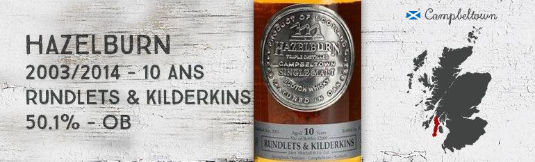 Hazelburn – 2003/2014 – 10yo – Rundlets & Kilderkins – 50,1% – OB